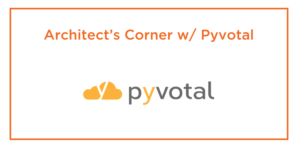 architects corner pyvotal