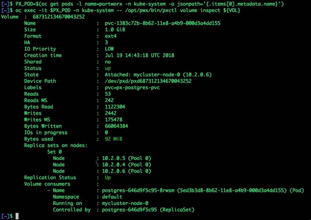 $ PX_POD=$(oc get pods -l name=portworx -n kube-system -o jsonpath='{.items[0].metadata.name}')
