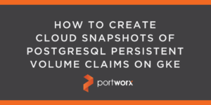 How to Create Cloud Snapshots of PostgreSQL Persistent Volume Claims on GKE