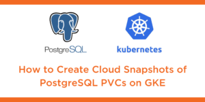 cloud snaps postgresql gke