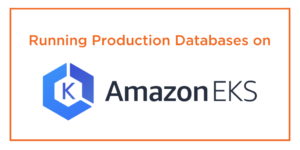 production databases amazon eks