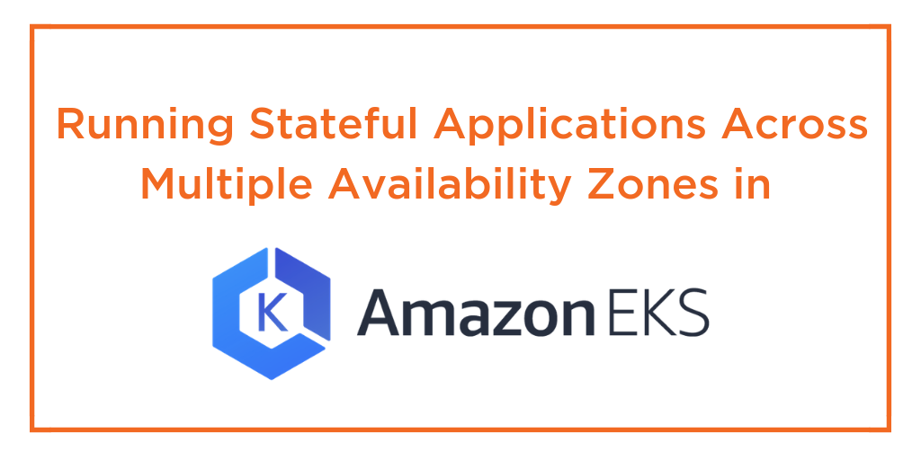 stateful applications multiple availability zones amazon eps