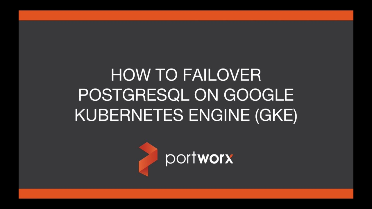 Kubernetes Tutorial: How to Failover PostgreSQL on Google Kubernetes Engine  (GKE)