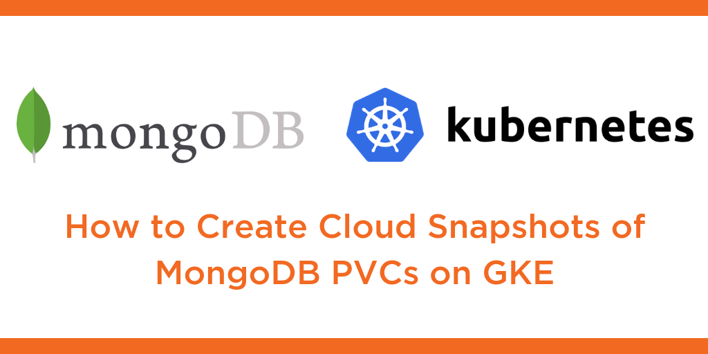 cloud snapshots mongodb kubernetes gke