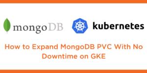 expand mongodb volume kubernetes gke
