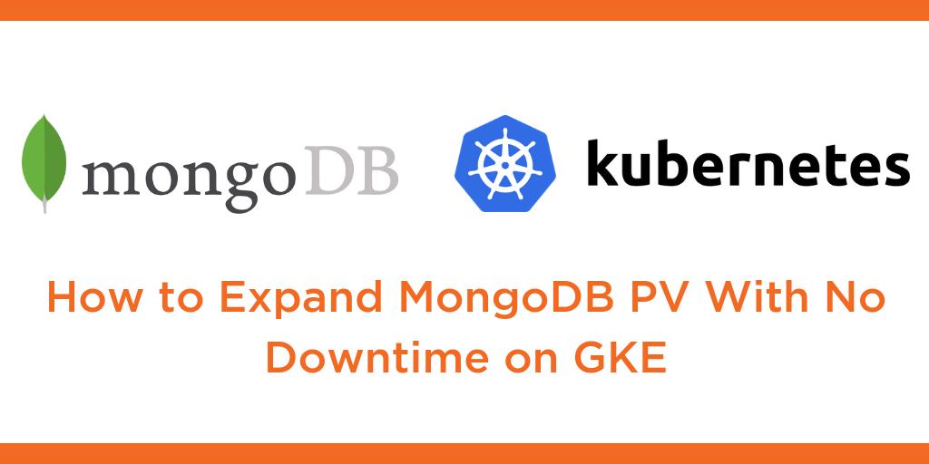 expand mongodb volume gke
