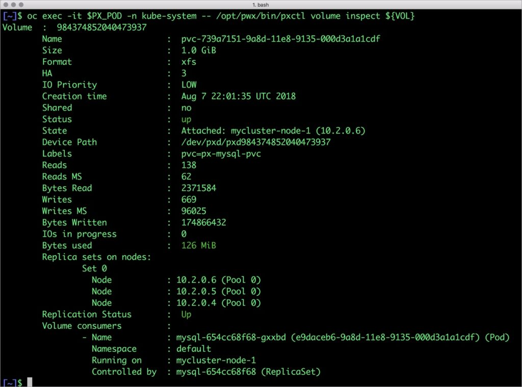 $ oc exec -it $PX_POD -n kube-system -- /opt/pwx/bin/pxctl volume inspect ${VOL}