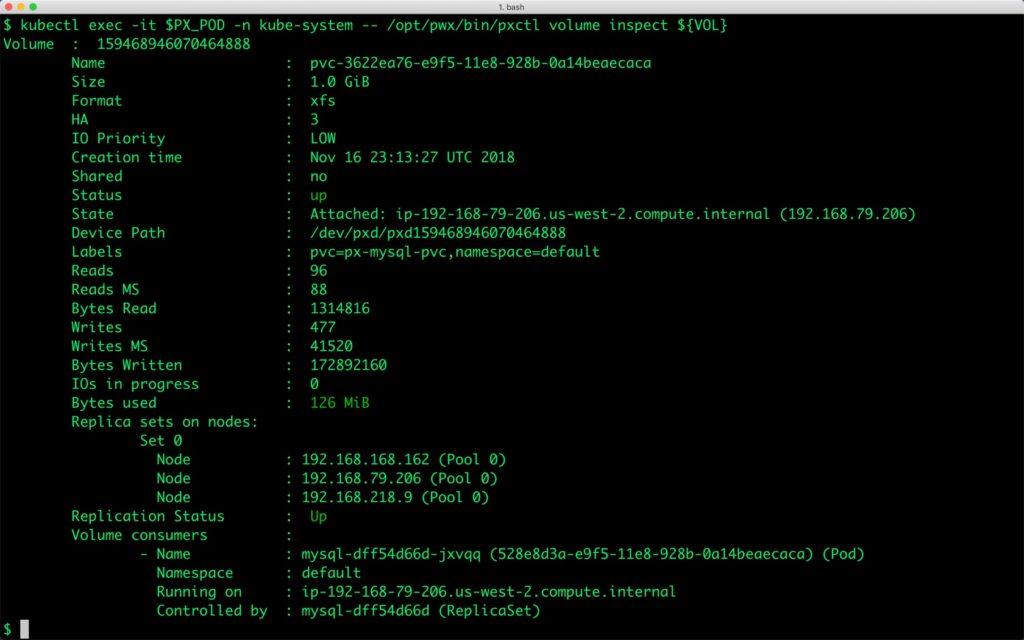 $ kubectl exec -it $PX_POD -n kube-system -- /opt/pwx/bin/pxctl volume inspect ${VOL}