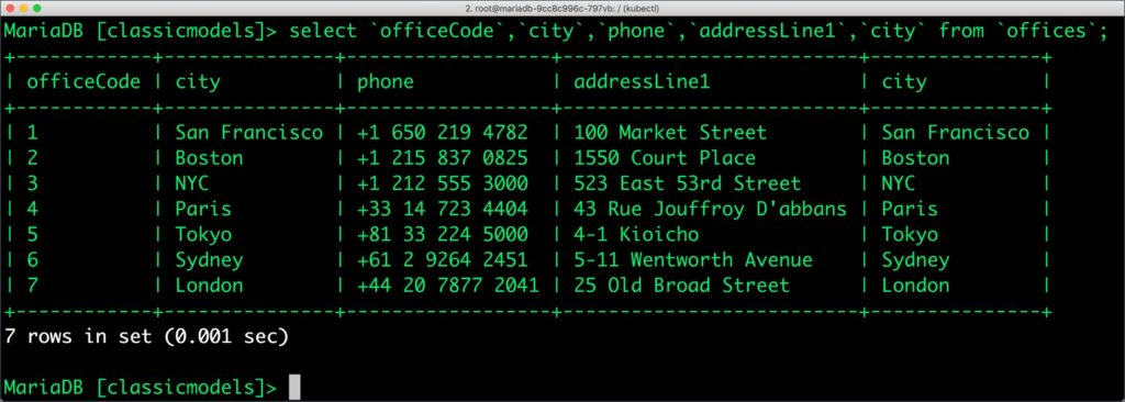 MariaDB> select `officeCode`,`city`,`phone`,`addressLine1`,`city` from `offices`;